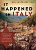 Elizabeth Bettina - It Happened in Italy  artwork