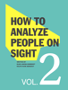 Elsie Lincoln Benedict & Ralph Paine Benedict - How to Analyze People on Sight bild