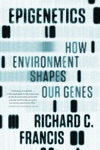 Epigenetics How Environment Shapes Our Genes