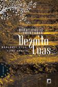 Dezoito luas - Beautiful Creatures - 3 Book Cover