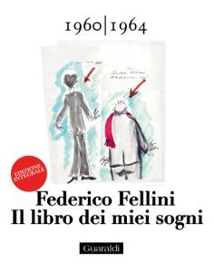 Il libro dei miei sogni da Federico Fellini