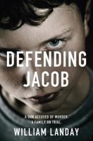 William Landay - Defending Jacob artwork