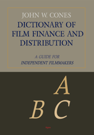 Dictionary of Film Finance and Distribution
