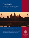 Cambodia Rebuilding For A Challenging Future