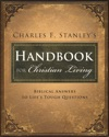 Charles Stanleys Handbook For Christian Living