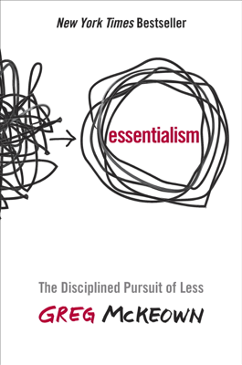 Essentialism - Greg Mckeown book