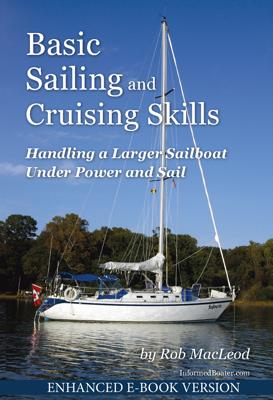 Basic Sailing and Cruising Skills - Rob MacLeod book