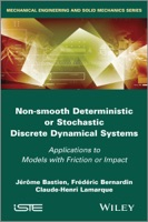 Non-Smooth Deterministic or Stochastic Discrete Dynamical Systems