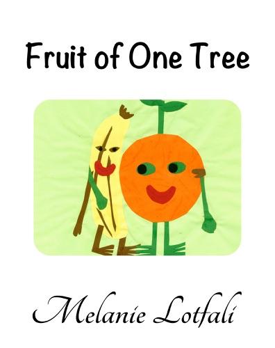 Melanie Lotfali & Michael Cohen - The Fruit of One Tree