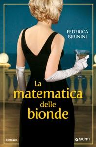 La matematica delle bionde di Federica Brunini Copertina del libro