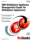 IBM WebSphere Appliance Management Center For WebSphere Appliances