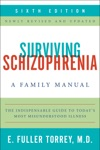 Surviving Schizophrenia 6th Edition