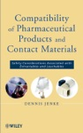 Compatibility Of Pharmaceutical Solutions And Contact Materials