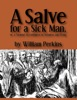 A Salve For A Sick Man, Or A Treatise On Godliness In Sickness And Dying