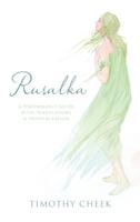 Timothy Cheek - Rusalka artwork