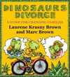 Dinosaurs Divorce A Guide For Changing Families