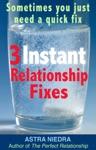 Three Instant Relationship Fixes