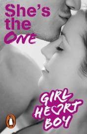 Girl Heart Boy She S The One Book 5