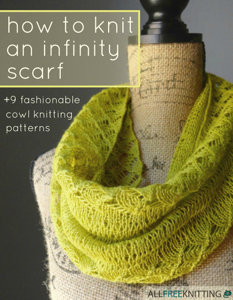 How to Knit an Infinity Scarf + 9 Fashionable Cowl Knitting Patterns Book Review
