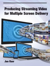 Download and Read Online Producing Streaming Video for Multiple Screen Delivery