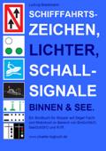 Schifffahrtszeichen, Lichter, Schallsignale Binnen & See.