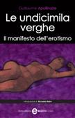 Le undicimila verghe. Il manifesto dell'erotismo