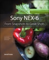 Sony NEX-6 From Snapshots To Great Shots