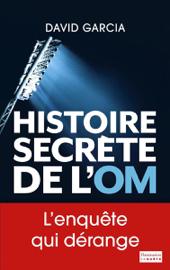 Histoire secrète de l'OM