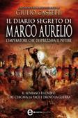 Download and Read Online Il diario segreto di Marco Aurelio