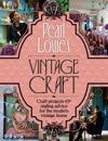 Pearl Lowes Vintage Craft