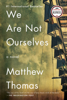 Matthew Thomas - We Are Not Ourselves artwork