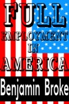 Full Employment In America