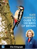 Kate Humble's Guide to 100 Birds of Britain from The Telegraph