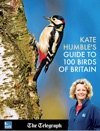 Kate Humbles Guide To 100 Birds Of Britain From The Telegraph