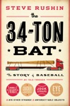 The 34-Ton Bat