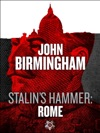 Stalins Hammer Rome An Axis Of Time Novella