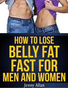 How To Lose Belly Fat Fast For Men and Women Book Review