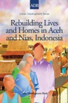 Rebuilding Lives And Homes In Aceh And Nias Indonesia