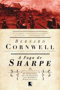 A fuga de Sharpe - As aventuras de um soldado nas Guerras Napoleônicas Book Cover