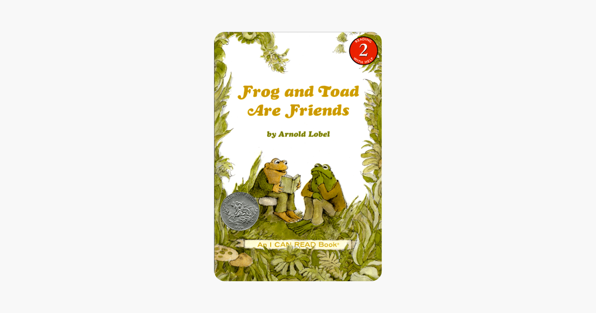 Frog and Toad Are Friends - Arnold Lobel