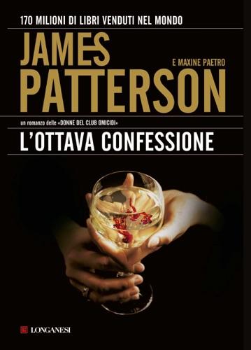 James Patterson & Maxine Paetro - L'ottava confessione