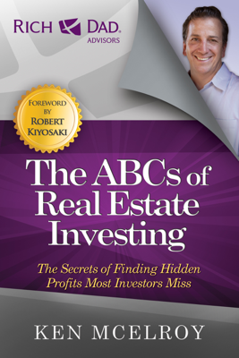 The ABCs of Real Estate Investing - Ken McElroy book