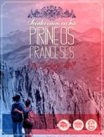 Senderismo en los Pirineos Franceses