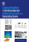 Characterization Of Semiconductor Heterostructures And Nanostructures