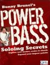 Bunny Brunels Power Bass Soloing Secrets