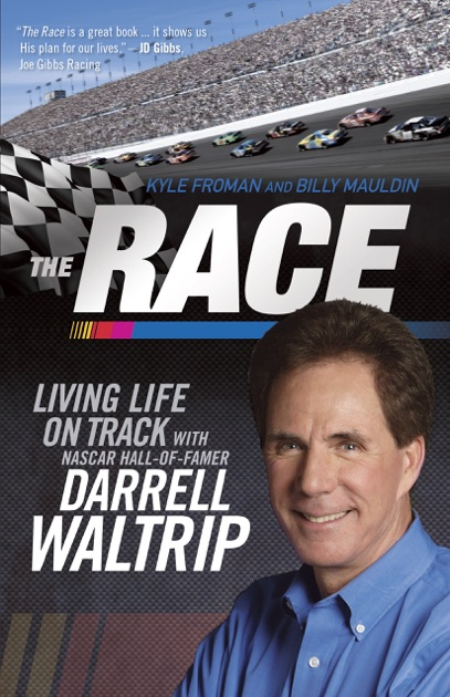 The Race by Billy Maudlin, Kyle Froman & Darrell Waltrip on Apple Books