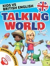 Learn English Kids Vs English Talking World Enhanced Version