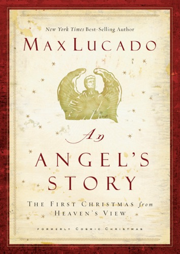 Max Lucado - An Angel's Story