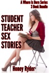 Student Teacher Sex Stories - 3 Book Bundle A Virgins First Time Menage Gg Collection A Whore Is Born 4