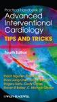 Practical Handbook Of Advanced Interventional Cardiology